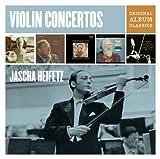 Jascha Heifetz Violin Concertos - Original Album Classics Jascha Heifetz