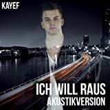 Ich will raus (Akustikversion)