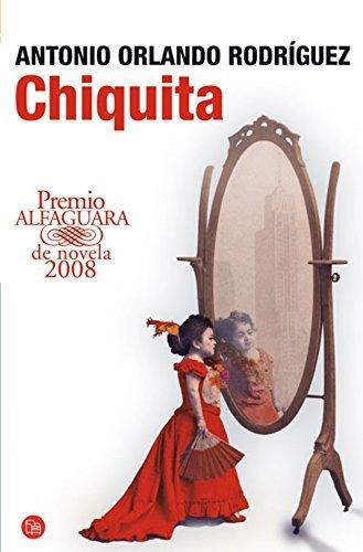 chiquita-narrativa-punto-de-lectura-spanish-edition-by-antonio-orlando-rodrguez-2009-04-01