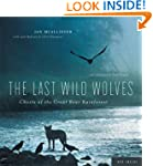The Last Wild Wolves: Ghosts of the G...