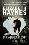 Elizabeth Haynes Revenge of the Tide