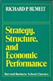 img - for Strategy, Structure and Economic Performance in Large American Industrial Corporations (Harvard Business School classics) book / textbook / text book