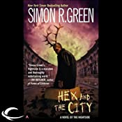 Hex and the City: Nightside, Book 4 | [Simon R. Green]