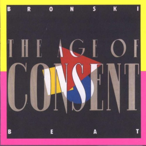 Bronski Beat - The Age Of Consent - Zortam Music