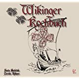 Das Wikinger-Kochbuchvon &#34;Saeta Godetide&#34;