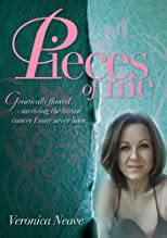 Pieces of Me: Genetically flawed - surviving the breast cancer I may never have.