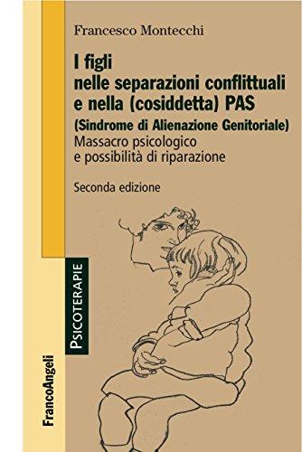 i-figli-nelle-separazioni-conflittuali-e-nella-cosiddetta-pas-sindrome-di-alienazione-genitoriale-ma
