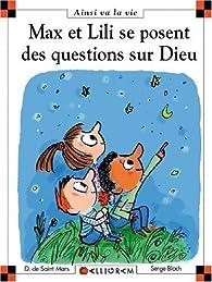 Max et Lili se posent des questions sur Dieu par Dominique de Saint-Mars