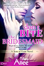 Don't Bite the Bridesmaid (Entangled Covet)