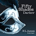 Fifty Shades Darker (       UNABRIDGED) by E. L. James Narrated by Becca Battoe