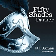 Fifty Shades Darker: Book Two of the Fifty Shades Trilogy Audiobook by E. L. James Narrated by Becca Battoe
