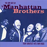 Manhattan Brothers The Very Best Of The Manhattan Brothers: THEIR GREATEST HITS (1948-1959)