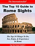 img - for Top 10 Guide to Key Rome Sights (THE INTERNATIONALIST) (Top 10 Guides) book / textbook / text book