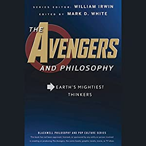 The Avengers and Philosophy Audiobook