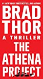 The Athena Project: A Thriller (The Scot Harvath Series)