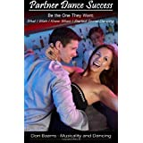 Partner Dance Success: Be The One They Want: What I Wish I Knew When I Started Social Dancing: 1 (PDS) by Baarns...