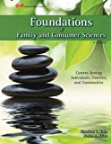 img - for Foundations of Family and Consumer Sciences: Careers Serving Individuals, Families, and Communities book / textbook / text book