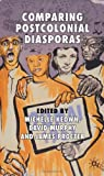 img - for Comparing Postcolonial Diasporas book / textbook / text book