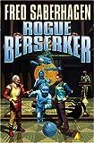 img - for Rogue Berserker book / textbook / text book