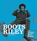 img - for Boots Riley: Tell Homeland Security-We Are the Bomb book / textbook / text book