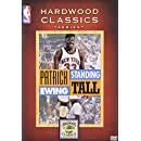 Patrick Ewing - Standing Tall (NBA Hardwood Classics)