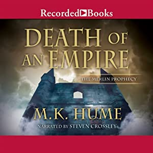 Death of an Empire: The Merlin Prophecy, Book Two | [M. K. Hume]