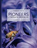 Pioneers Companion Workbook: Acupuncture Treatment Plans and Pathways