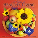 (12x12) A Year of Healthy Living - 2013 Calendar