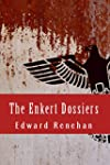 The Enkert Dossiers (English Edition)