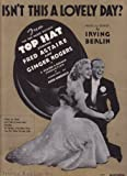 Isnt This a Lovely Day (To Be Caught in the Rain?) (Fred Astaire and Ginger Rogers on Cover)