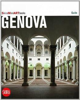 Genova. Con cartina: Paola Valenti Leo Lecci