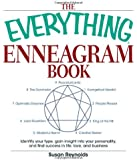 The Everything Enneagram Book: Identify Your Type, Gain Insight into Your Personality and Find Success in Life, Love, and Business
