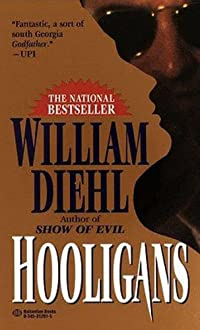 (FREE on 7/9) Hooligans by William Diehl - http://eBooksHabit.com