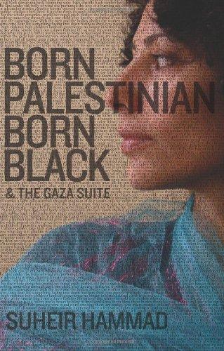 Born Palestinian Born Black097605258X