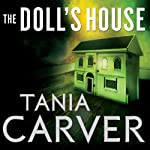 The Doll's House: Brennan and Esposito, Book 5 (       UNABRIDGED) by Tania Carver Narrated by Martyn Waites