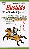 Bushido Soul of Japan (P) (0804819610) by Nitobe, Inazo