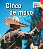 Cinco de mayo (Historias de Fiestas) (Spanish Edition)