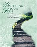 Practicing Your Path: A Book of Retreats for an Intentional Life