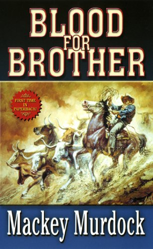 Blood for Brother (Leisure Western), Mackey Murdock
