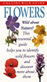 img - for Flowers (Collins Wild Guide) book / textbook / text book