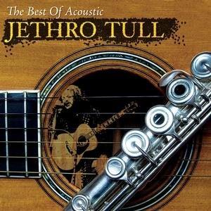 Jethro Tull - Best of Acoustic Jethro Tull - Zortam Music