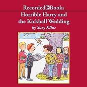 Horrible Harry and the Kickball Wedding | Suzy Kline