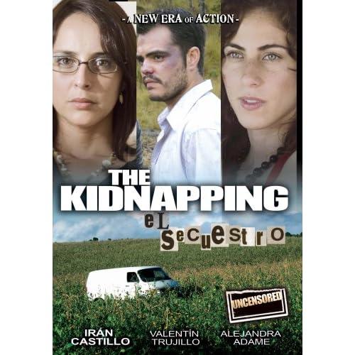 El Secuestro / The Kidnapping movie