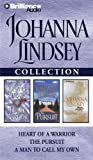 Johanna Lindsey Collection 2: Heart of a Warrior, The Pursuit, and A Man to Call My Own