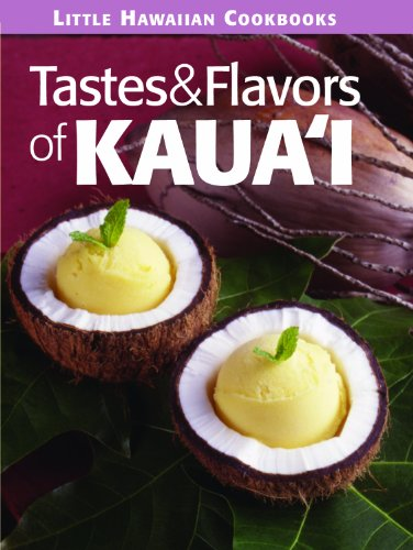 Tastes & Flavors of Kauai by Mutual Publishing
