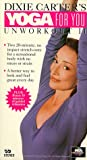 Dixie Carter's Yoga for You: Unworkout 2 [VHS]