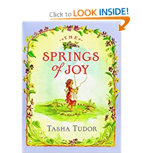 The Springs Of Joy Tasha Tudor