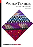 World textiles :  a concise history /