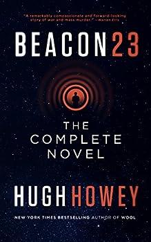 Beacon 23: The Complete Novel Kindle Edition