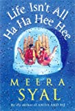 Life Isn't All Ha Ha Hee Hee (0385410727) by Meera Syal